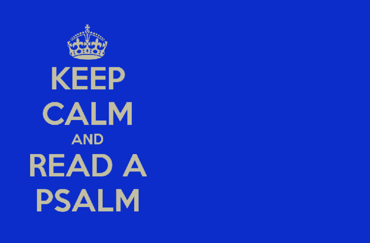 keep-calm-and-read-a-psalm 2